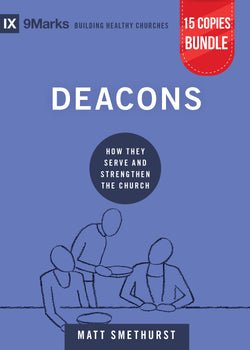 Deacons Small Group Bundle (15 Copies)