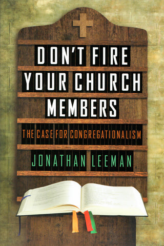 Don't Fire Your Church Members Cover