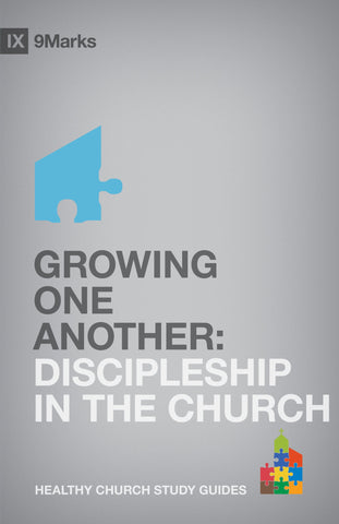 1 Case - Growing One Another: Discipleship In The Church by Bobby Jamieson