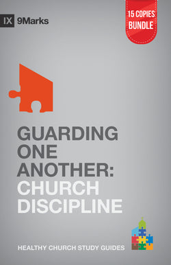 Guarding One Another: Church Discipline Small Group Bundle (15 Copies)