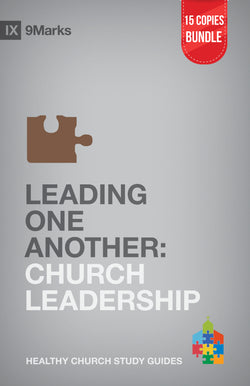 Leading One Another: Church Leadership Small Group Bundle (15 Copies)
