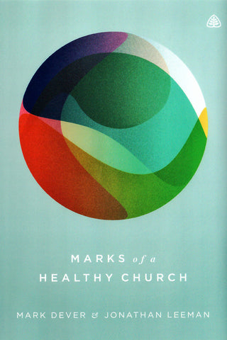 Marks of a Healthy Church - DVD Series
