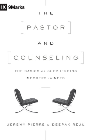 1 Case - The Pastor and Counseling by Jeremy Pierre and Deepak Reju
