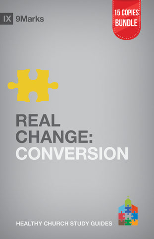 Real Change: Conversion Small Group Bundle (15 Copies)