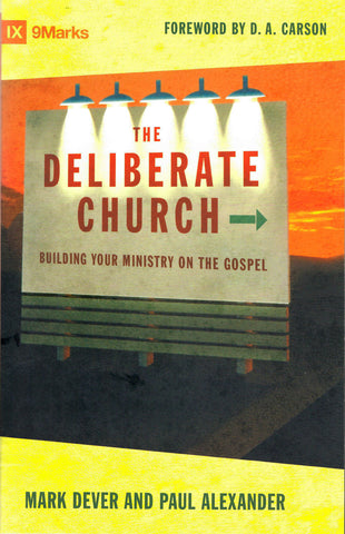 Book cover for The Deliberate Church