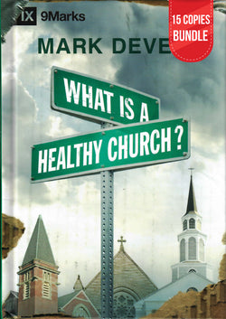 What is a Healthy Church? Small Group Bundle (15 Copies)