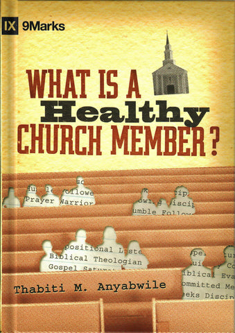 What is a Healthy Church Member? Cover