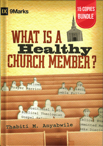 What is a Healthy Church Member? Small Group Bundle (15 Copies)