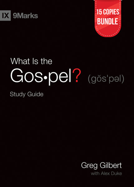 What is the Gospel? Study Guide Small Group Bundle (15 Copies)