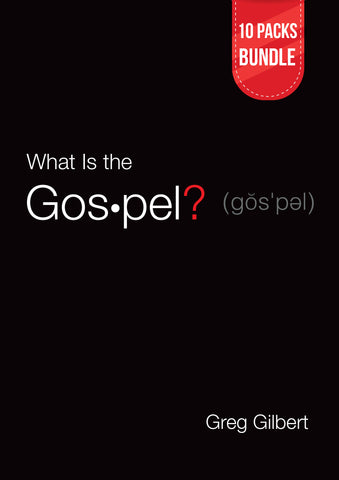 What Is the Gospel? (Tracts) 10 Packs Bundle