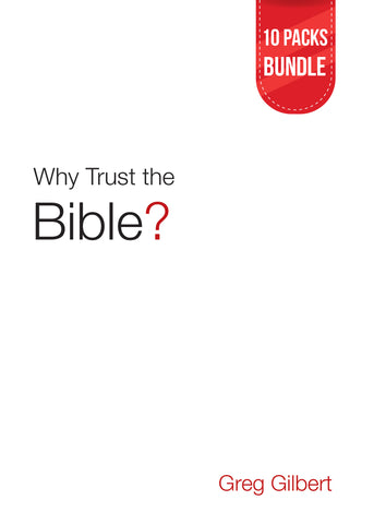 Why Trust the Bible? (Tracts) 10 Packs Bundle