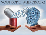 "FREE AUDIO BOOK: ""Nootropics and Smart Drugs"""