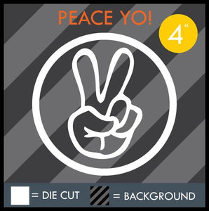 "HAZE ""PEACE YO"" DECAL"