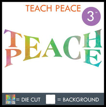 "Load image into Gallery viewer, HAZE ""TEACH PEACE"" DECAL"
