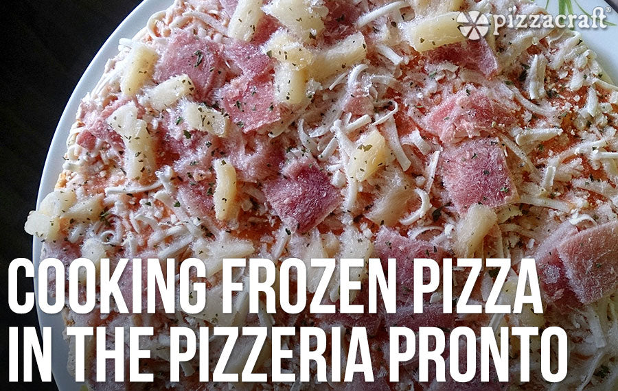 Cooking Frozen Pizza In The Pizzeria Pronto Pizzacraft