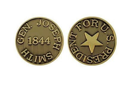 CTR Coin Joseph Smith for President 1844 - M9
