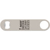 Internal Injuries - Funny Bottle Opener