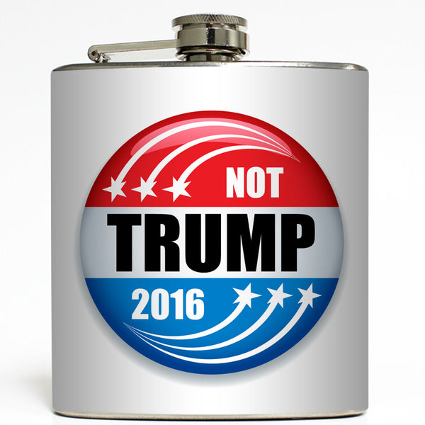 Not Trump 2016 - Presidential Candidate Flask