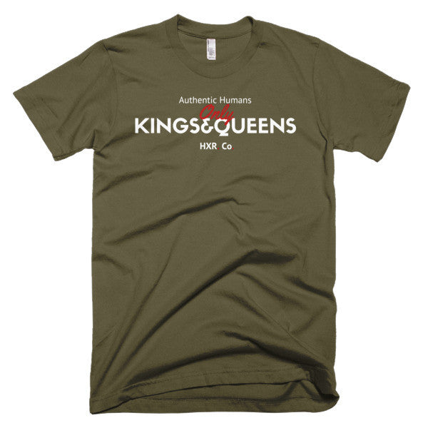 Kings and Queens Only - Short sleeve Men's and Women's t-shirt