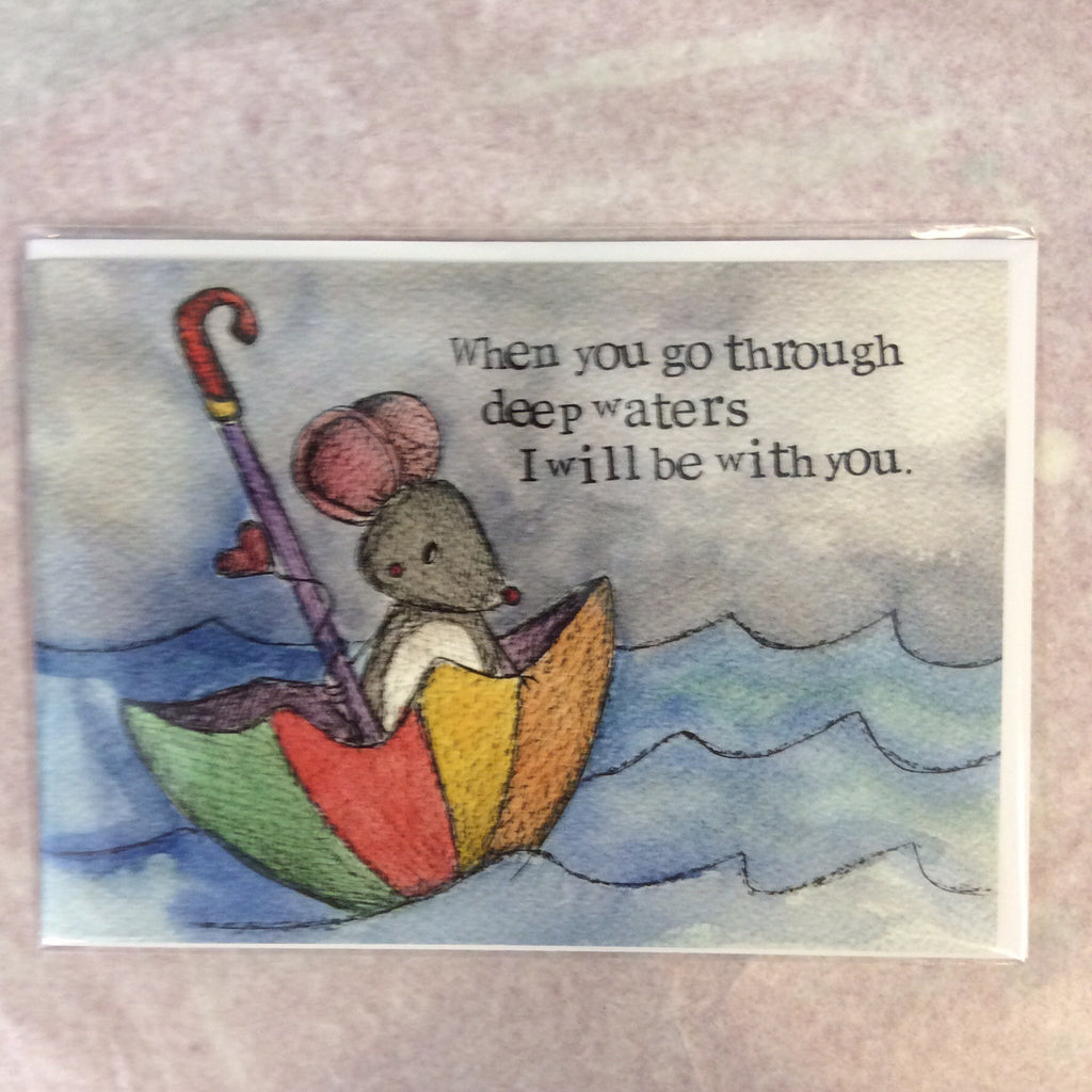 Greeting card-when you go through deep waters - Doris and Jeannie