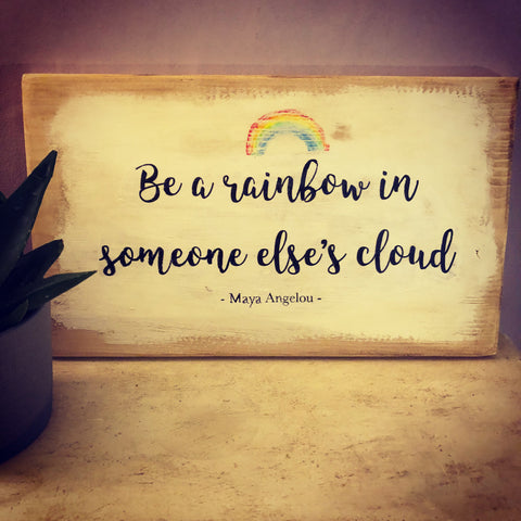 Be a Rainbow Handmade Sign