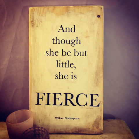 Fierce Handmade Sign
