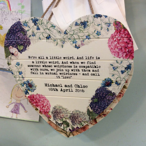 Personalised Hanging Heart £50 - We are all a little weird .... - Doris and Jeannie