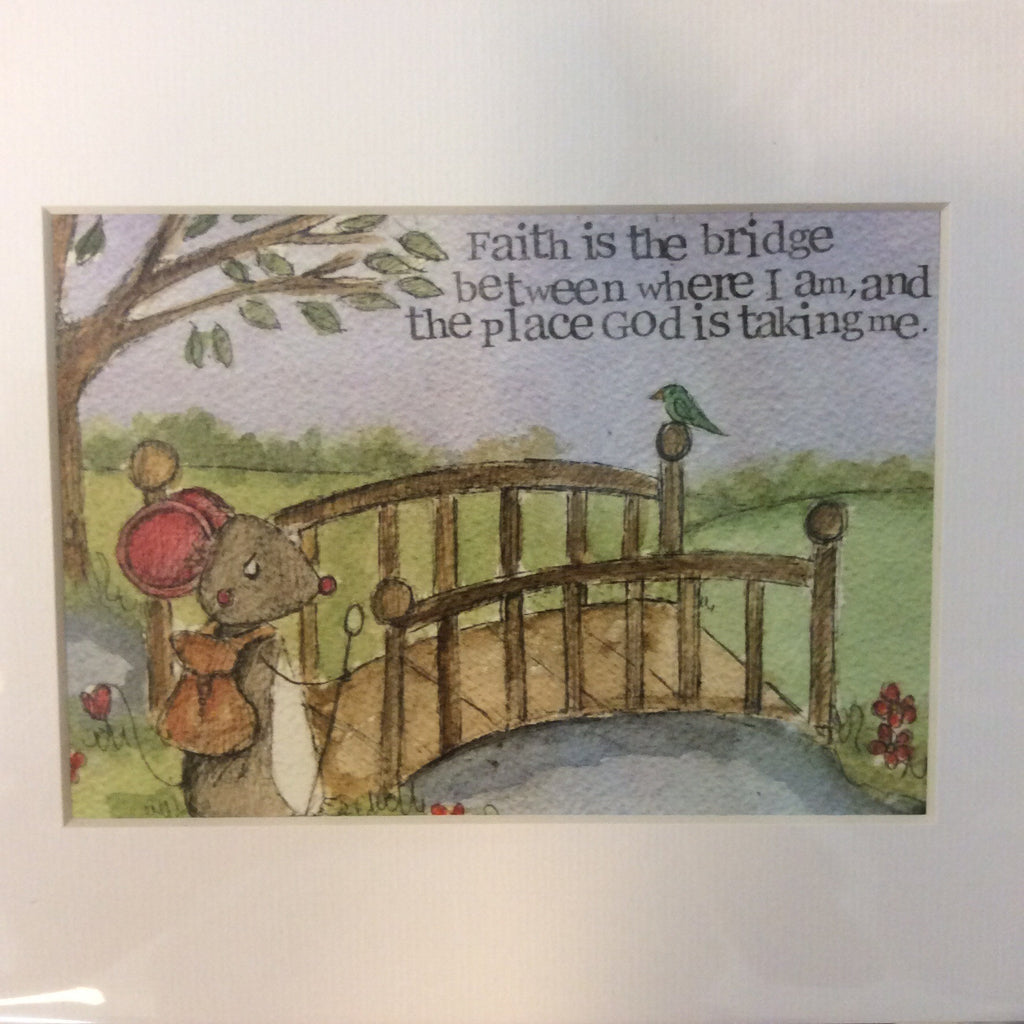 Greeting card-Faith is the bridge - Doris and Jeannie