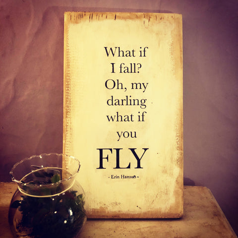 Fly Handmade Sign