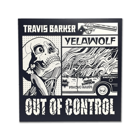"Travis Barker X Yelawolf - Out of Control 7"" Vinyl"