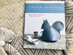 Zakka Sewing. 25 Japanese Projects For The Household
