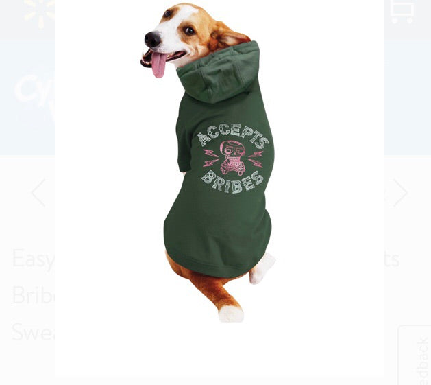Accepts Bribes Dog Hoodie