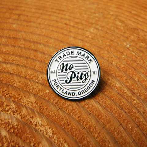 No Pity Trd Mrk Pin