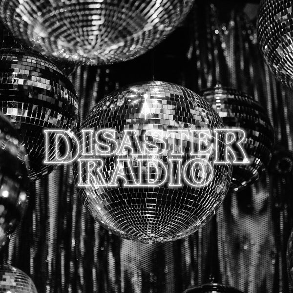 Disaster Radio - Disco