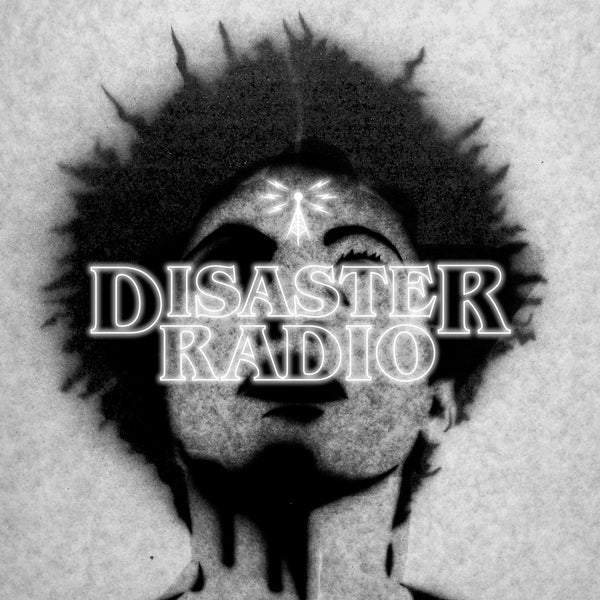 Disaster Radio - Soul