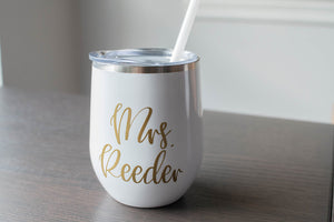 """Mrs."" Personalized and Custom Wine Tumbler  for Bride"