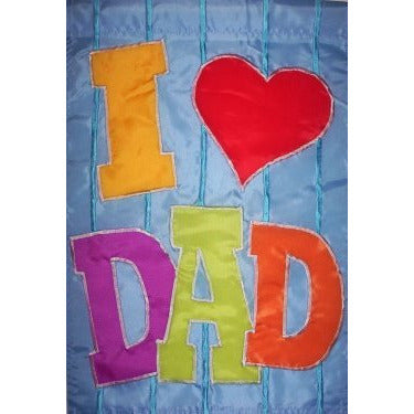 I Love Dad - House Flag - FlagsOnline.com by CRW Flags Inc.