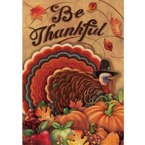 Be Thankful - Garden Flag