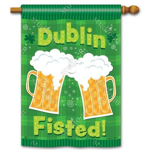 Dublin Fisted - Garden Flag