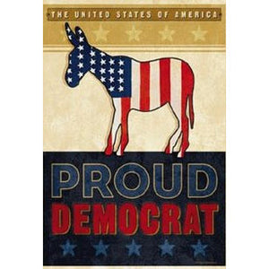 Proud Democrat - House Flag - FlagsOnline.com by CRW Flags Inc.