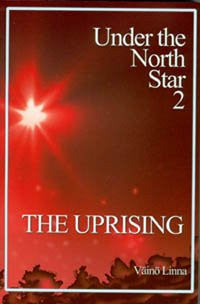 Under the North Star 2: The Uprising