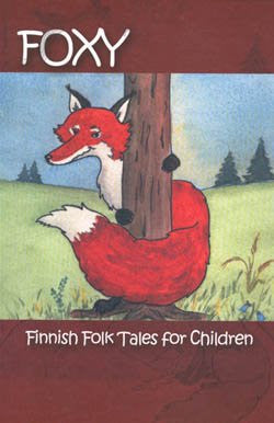 Foxy: Finnish Folk Tales for Children