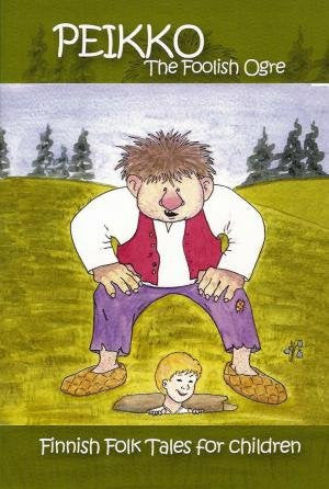 Peikko: Finnish Folk Tales for Children