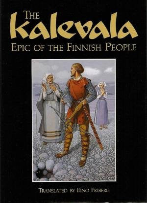 The Kalevala - Epic of the Finnish People