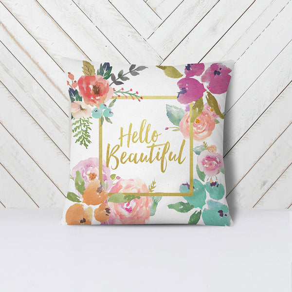 """Hello Beautiful"" Floral Pillow"