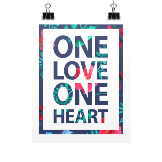 One Love One Heart Poster  Grandwall