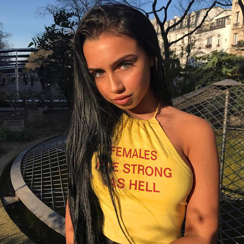 """FEMALES ARE STRONG AS HELL"" Print Crop Top [749930741876]"