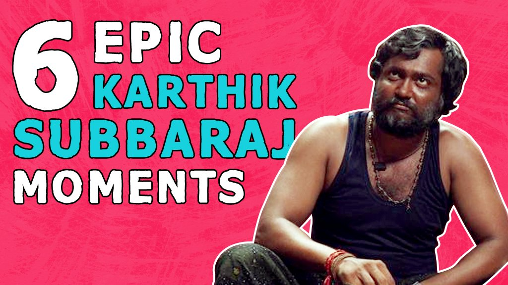 6 EPIC KARTHIK SUBBARAJ MOMENTS