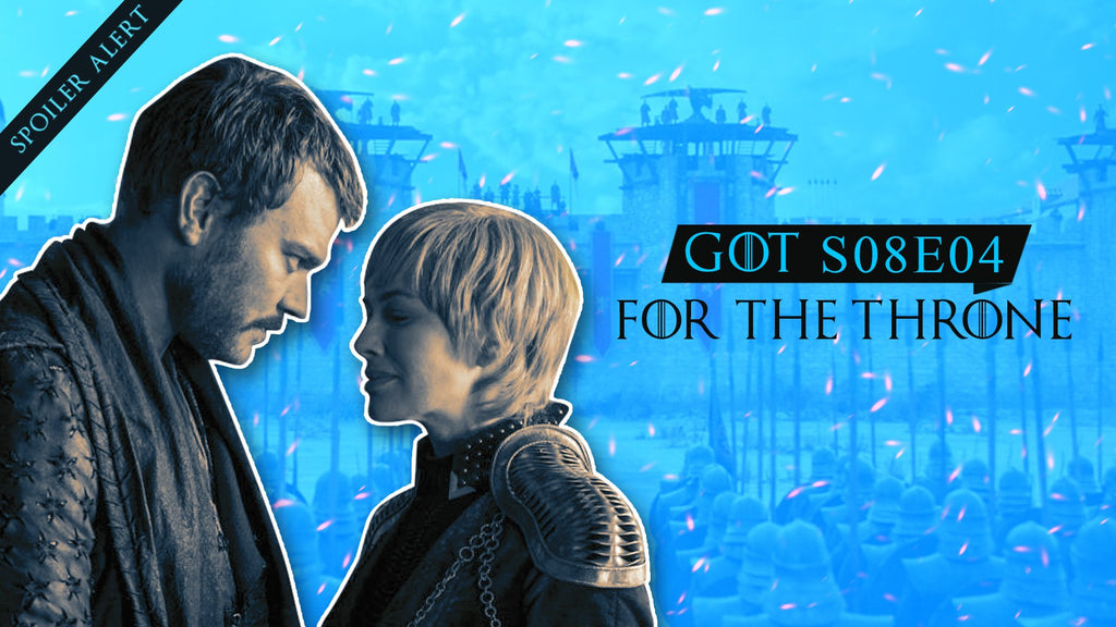 GOT S08E04 - For The Throne (SPOILER ALERT)