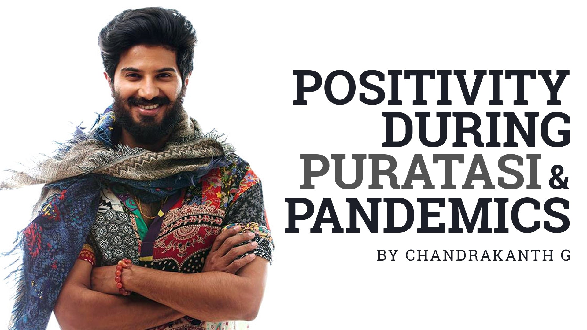 Positivity during Puratasi and Pandemics